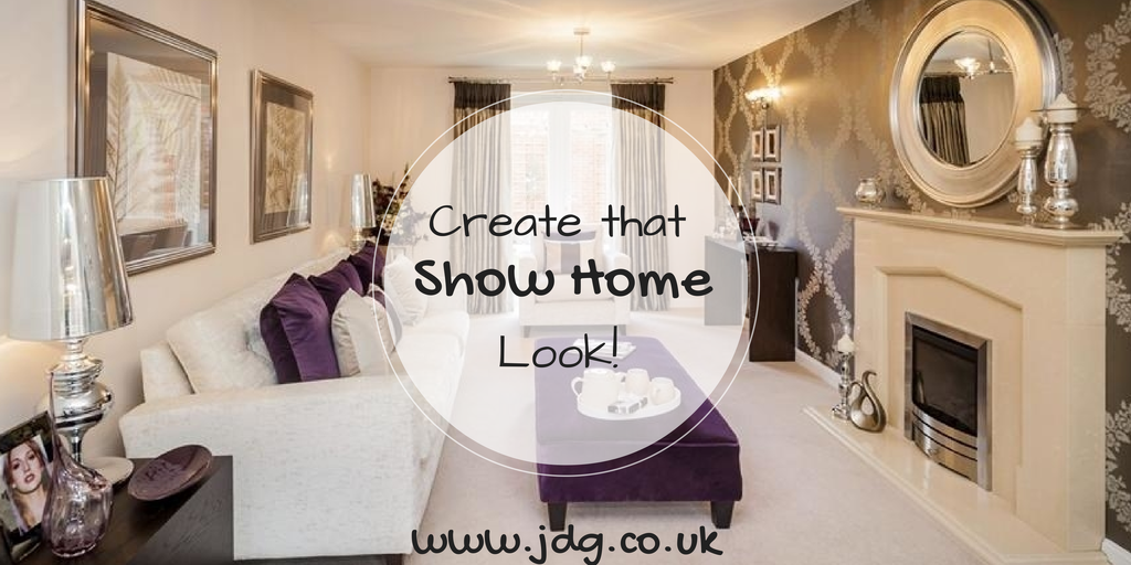 Create That Show House Look Jdg Estate Agents 39 S Blog