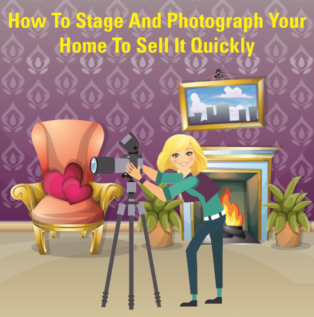 How to stage and photograph your home to help it sell quickly